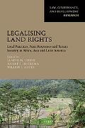 Legalising Land Rights: Local Practices, State Responses and Tenure Security in Africa, Asia...