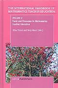 The Handbook of Mathematics Teacher Education: Volume 2