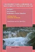 The Handbook of Mathematics Teacher Education: Volume 3