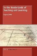 In The Borderlands Of Teaching And Learning