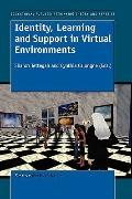 Identity, Learning and Support in Virtual Environments