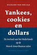 Yankees, cookies en Dollars : De invloed van het Nederlands op de Noord-Amerikaanse Talen