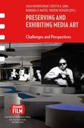Preserving and Exhibiting Media Art : Challenges and Perspectives