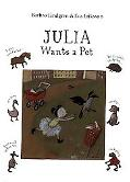 Julia Wants a Pet
