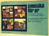 Svenska fr er: vningsbok i svenska som frmmenda sprk 1