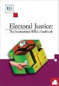 Electoral Justice: The International IDEA Handbook