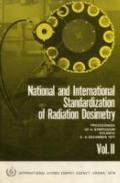 National and International Standardization of Radiation Dosimetry, Vol. 2