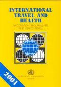 International Travel and Health Vaccination Requirements and Health Advice  Situation As on ...