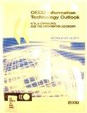OECD Information Technology Outlook 2000: ICTs, E-Commerce and the Information Economy