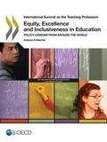 Equity, Excellence and Inclusiveness in Education : Policy Lessons from Around the World