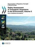 Harmonisation of Regulatory Oversight in Biotechnology Safety Assessment of Transgenic Organ...