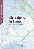 Child Rights in Europe (2008): Europeans and Their Rights