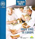 Home Care in Europe: The Solid Facts
