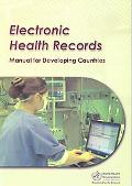 Electronic Health Records: A Manual for Developing Countries (A WPRO Publication)