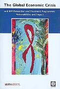 The Global Economic Crisis and HIV Prevention and Treatment Programmes: Vulnerabilities and ...