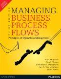 Managing Business Process Flows 3rd By Ravi Anupindi (International Economy Edition)