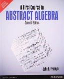 A First Course in Abstract Algebra, 7th By John B. Fraleigh (International Economy Edition)