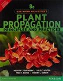 Hartmann & Kester's Plant Propogation: Principles and Practices