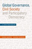 Global Governance, Civil Society and Participatory Democracy : A View from Below