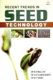 Recent Trends in Seed Technology