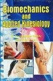 Biomechanics and Applied Kinesiology