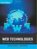 Web Technologies: TCP/IP, Web/ Java Programming, and Cloud Computing, 3e