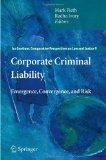 Corporate Criminal Liability: Emergence, Convergence, and Risk (Ius Gentium: Comparative Per...