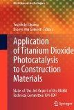 Application of Titanium Dioxide Photocatalysis to Construction Materials: State-of-the-Art R...