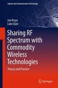Sharing RF Spectrum with Commodity Wireless Technologies : Theory and Practice