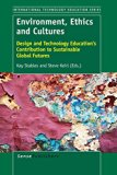 Environment, Ethics and Cultures : Design and Technology Education's Contribution to Sustain...