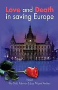 Love and Death in saving Europe