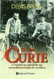 El Clan Curie/ the Curies: La Historia No Contada De Una Extraordinaria Familia De Cientific...