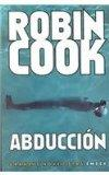 Abduccion (Spanish Edition)