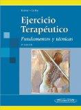 Ejercicio teraputico / Therapeutic exercise: Fundamentos y tcnicas / Foundations and Techniq...