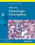 Atlas de histologia descriptiva / Atlas of Descriptive Histology (Spanish Edition)