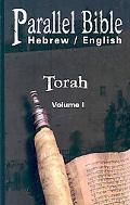 Parallel Bible Hebrew / English: Tanakh, Biblia Hebraica - Volume I : Torah