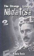 Strange Life of Nikola Tesl