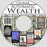 Automatic Wealth: The Secrets of the Millionaire Mind--Including: Acres of Diamonds, As a Ma...