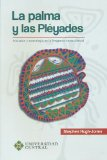 PALMA Y LAS PLEYADES INICIACION Y COSMOLOGIA EN LA AMAZONIA NOROCCIDENTAL, LA