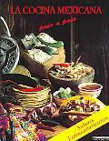 La Cocina Mexicana Paso a Paso, LA / Mexican Cooking Step By Step