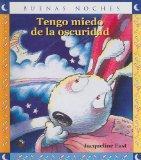 Tengo Miedo de la Oscuridad (Buenas Noches) (Spanish Edition)
