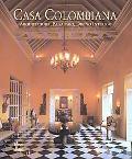 Casa Colombiana / Colombian House