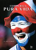 Costa Rica Pura Vida / The Life of Costa Rica