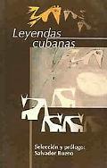 Leyendas Cubanas (Spanish Edition)