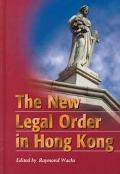 New Legal Order in Hong Kong