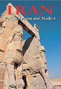 Iran Persia Ancient And Modern