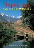 Tajikistan and the High Pamirs: A Companion and Guide (Second Edition)  (Odyssey Illustrated...