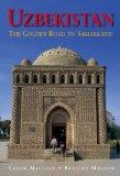 Uzbekistan: The Golden Road to Samarakand (Seventh Edition)  (Odyssey Illustrated Guides)