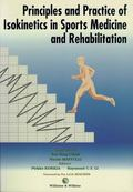 Principles And Practice of Isokinetics in Sports Medicine And Rehabilitation