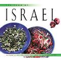 Food of Israel Authentic Recipes from the Land of Milk and Honey